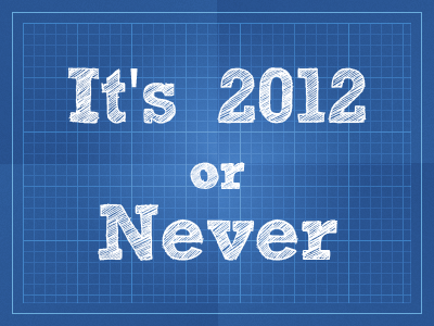 2012 or never Resolution 2012